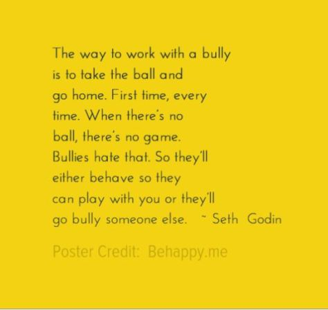 Quote - Working with A Bully