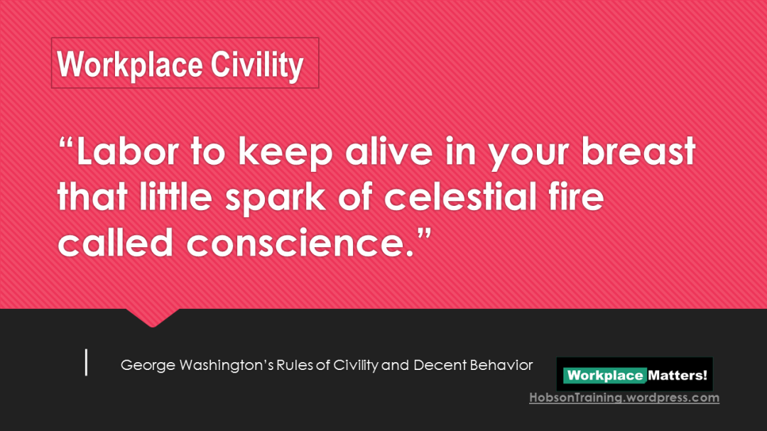 Slide26 - Workplace Civility - Conscious