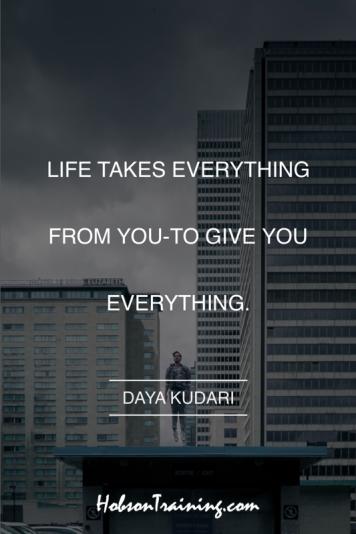 Life take everything...