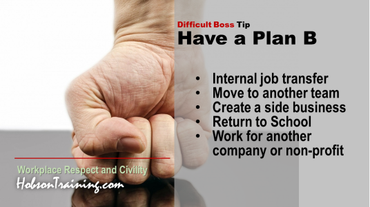 "Workplace Bullying Tip | What is Your ""Plan B"" if It Doesn't Improve?"