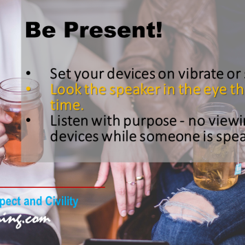 Civility Tip - Be Present