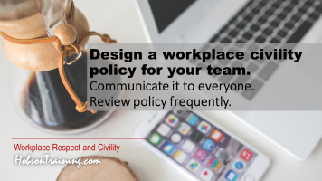 Need a Workplace Civility Policy