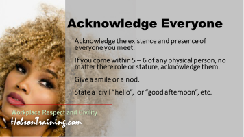 Workplace Civility Tip | Acknowledge Everyone within 5 feet!