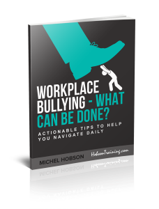 Workplace Bullying - What Can Be Done? [Free eBook]