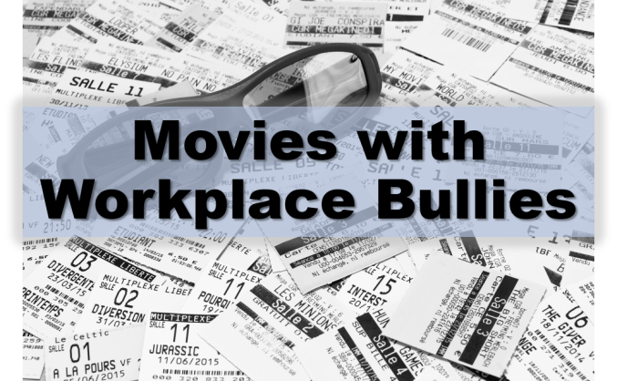 Movies Workplace Bullying