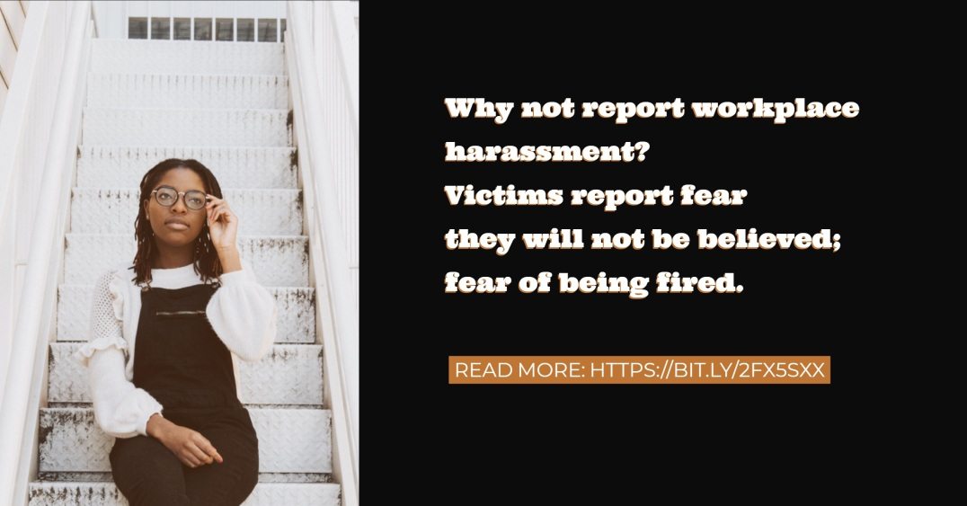 HTD - Harassment - Fear of reporting